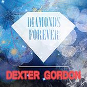 Diamonds Forever von Dexter Gordon