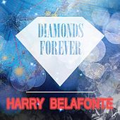 Diamonds Forever de Harry Belafonte