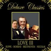 Deluxe Classics: Love 3 by Orquesta Lírica de Barcelona