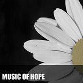 Music of Hope by Various Artists