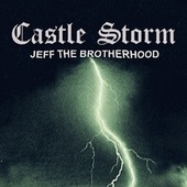 Castle Storm by Jeff the Brotherhood
