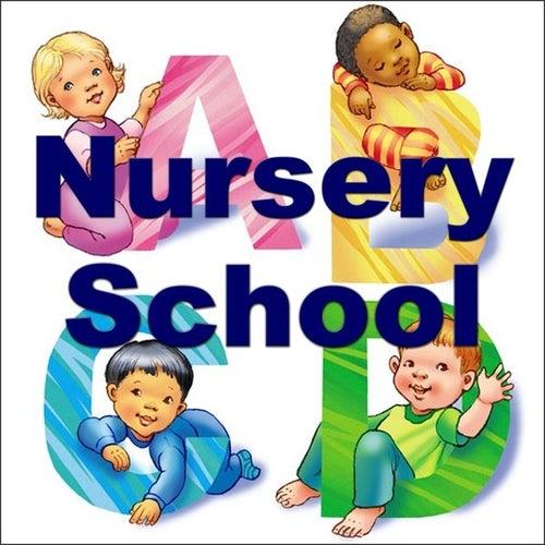 Nursery School by Various Artists