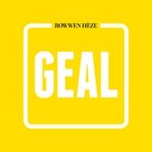 Geal de Rowwen Hèze