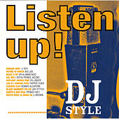 Listen Up! DJ Style by Various Artists