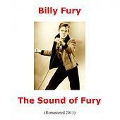 The Sound of Fury (Remastered 2013) by Billy Fury