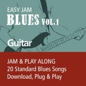 Easy Jam Blues, Vol.1 - Guitar (Jam & Play Along, 20 Standard Blues Songs) by Easy Jam