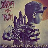 The Darker Side of Life by Lords of Ruin