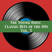 The Young Ones: Classic Hits of the 60s, Vol. 5 de Various Artists