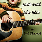 An Instrumental Guitar Tribute to Neil Diamond by The O'Neill Brothers Group
