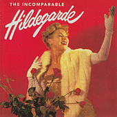 The Incomparable Hildegarde by Hildegarde