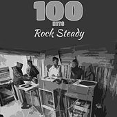 100 Hits Rock Steady de Various Artists