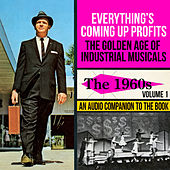 The Golden Age of Industrial Musicals - The 1960s, Vol. 1 by Various Artists