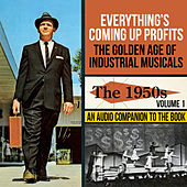 The Golden Age of Industrial Musicals - The 1950s, Vol. 1 by Various Artists