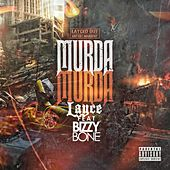 Murda Murda (feat. Bizzy Bone) by Layce