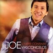 Sempre Confiarei by Joe Vasconcelos