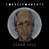 Alarm Call by The Correspondents