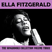 The Songbooks Collection Vol. 3 by Ella Fitzgerald