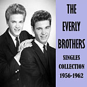 Singles Collection 1956-1962 by The Everly Brothers