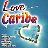 Love Caribe by Various Artists