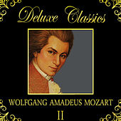 Deluxe Classics: Wolfgang Amadeus Mozart 2 by Orquesta Lírica de Barcelona
