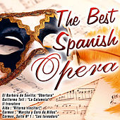 The Best Spanish Opera by Various Artists