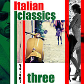 Italian Classics, Vol. 3 von Various Artists