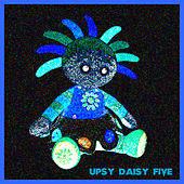 Upsy Daisy Five by Various Artists