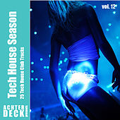 Tech House Season, Vol. 12 de Various Artists