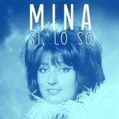 Si, lo so von Mina