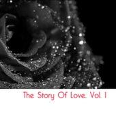 The Story of Love, Vol. 1 de Various Artists