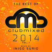 The Best of Clubmixed 2014, Vol. 1 by Various Artists