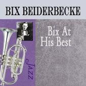 Bix at His Best de Bix Beiderbecke