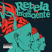 Rebela Tu Inconsciente de Various Artists