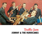 Traffic Jam de Johnny & The Hurricanes