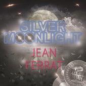 Silver Moonlight de Jean Ferrat