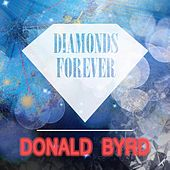 Diamonds Forever by Donald Byrd