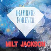 Diamonds Forever by Milt Jackson