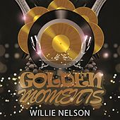 Golden Moments by Willie Nelson