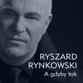 A Gdyby Tak de Ryszard Rynkowski