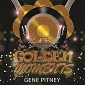 Golden Moments by Gene Pitney