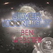 Silver Moonlight von Ben Webster