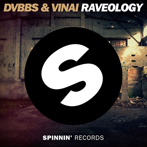 raveology original mix by dvbbs