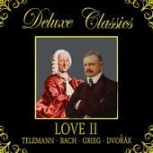 Deluxe Classics: Love 2 by Orquesta Lírica de Barcelona