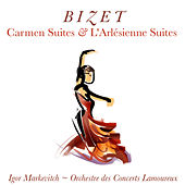 Bizet: Carmen Suites and L' Arlésienne Suites de Igor Markevitch