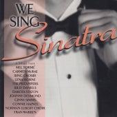 We Sing Sinatra von Various Artists