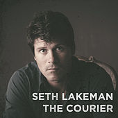 The Courier by Seth Lakeman
