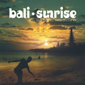 Bali Sunrise by Various Artists