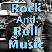 Rock And Roll Music by Various Artists