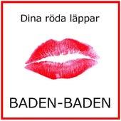 Dina röda läppar (Radio Edit) de Baden Baden
