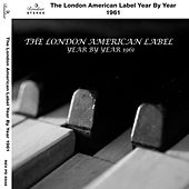 The London American Label Year By Year 1961 by Various Artists